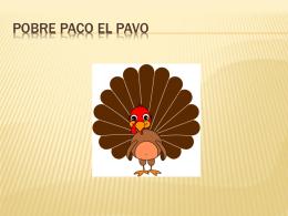 Pobre Paco el Pavo