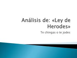 Analisis de: «Ley de herodes»