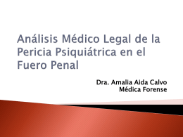Análisis Médico Legal de la Pericia Psiquiátrica en el Fuero Penal