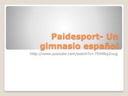 Paidesport- Un gimnasio español