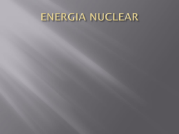 ENERGIA NUCLEAR - c-naturales