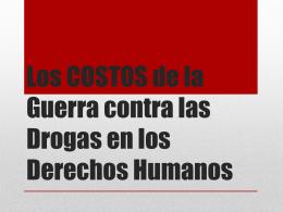Los costos de la Guerra contra las Drogas en los derechos humanos
