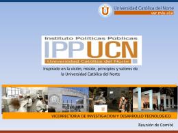 Presentación IPP - Instituto Políticas Públicas del Norte