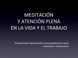 MEDITACIÓN Y ATENCIÓN PLENA EN LA VIDA Y EL