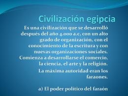 Civilización egipcia - Educacion para el trabajo y el ser