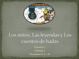 Los mitos, Las leyendas y Los cuentos de hadas
