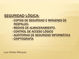 Seguridad lógica: - Copias de seguridad e