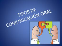 TIPOS DE COMUNICACIÓN ORAL - Liceo Bicentenario Talagante