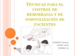 CLASE Técnicas para el control de hemorragia y de