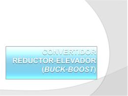 Convertidor Reductor-Elevador (Buck