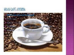 Gran Café Avenida