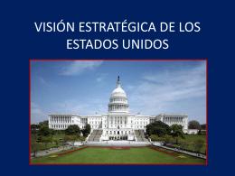 VISIÓN ESTRATÉGICA DE LOS ESTADOS UNIDOS