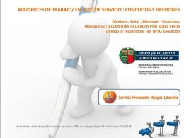 Accidentes de trabajo / En acto de servicio: conceptos y gestiones