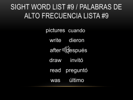 Sight Words/ Palabras de Frecuencia