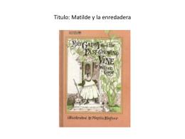 Matilde y la enredadera - Instituto Pedagógico Emmanuel Kant