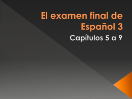 El examen final de Español 3