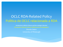OCLC RDA-Related Policy Política de OCLC relacionada