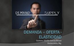 Demanda – Oferta - Elasticidad