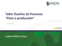 Presentación Taller Dueños de Procesos Paso a Producción