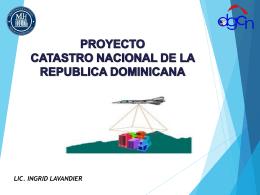 Proyecto Catastro de la República Dominicana.