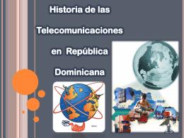 Historia de las telecomunicaciones en Republica