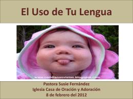 El Uso de Tu Lengua