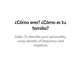 ¿Cómo eres? ¿Cómo es tu familia? - mflatcfs-GCSESpanish