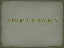 MÉTODO LITERALISTA