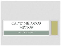 Cap.17 MÉtodos Mixtos