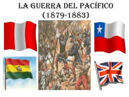 LA GUERRA DEL PACÍFICO (1879