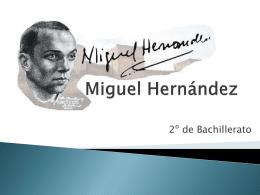 Miguel Hernández - Segundos para la PAU