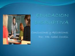 Educacion Disruptiva Ma. Isabel Cordon
