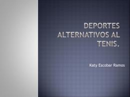 Deportes alternativos al tenis (806357)