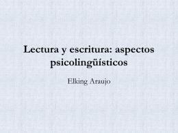 Lectura y escritura: aspectos psicolingüísticos