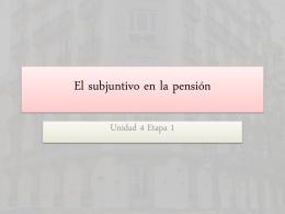 El subjuntivo en la pensión