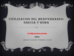 Resumen: CIVILIZACION DEL MEDITERRANEO: GRECIA Y ROMA