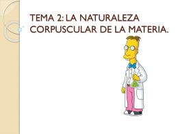 tema 2: la naturaleza corpuscular de la materia.
