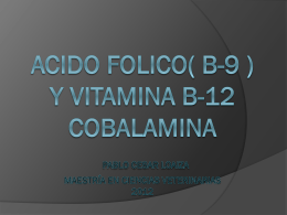 ACIDO FOLICO(B9) Y VITAMINA B