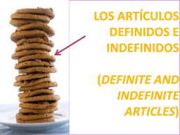 Los artículos definidos e indefinidos (Definite and