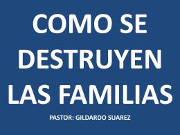 como se destruyen las familias