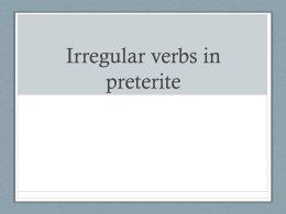 Irregular verbs in preterite