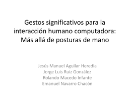 Gestos significativos para la interacción humano computadora: Más
