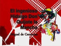 """Análisis de """"El ingenioso Hidalgo Don Quijote la Mancha"""""""