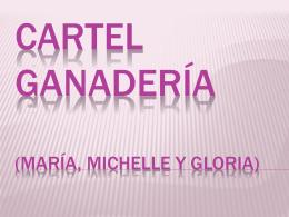 Cartel ganadería (María, Michelle y gloria)