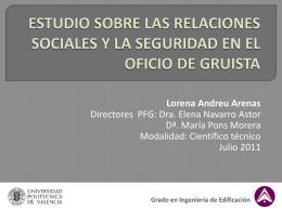 estudio sobre las relaciones sociales y la seguridad en el oficio de