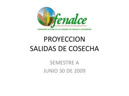 PROYECCION DE SALIDAS DE COSECHA