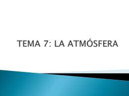TEMA 7: LA ATMÓSFERA