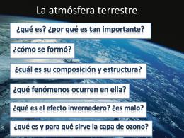 La atmósfera terrestre. Presentación.