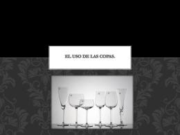 El uso de las copas