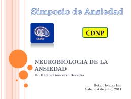 2. Neurobiología de la Ansiedad. Dr. Héctor Guerrero Heredia